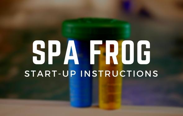 spa frog start up instructions