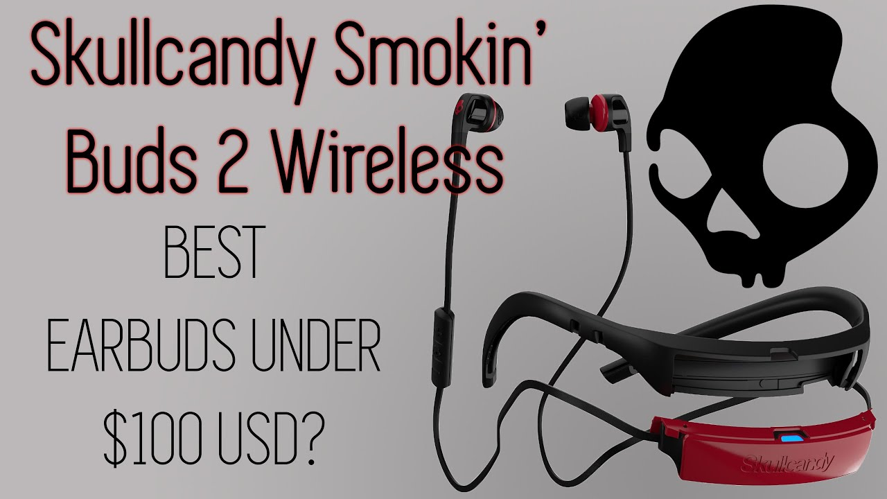 skullcandy smokin buds 2 wireless instructions