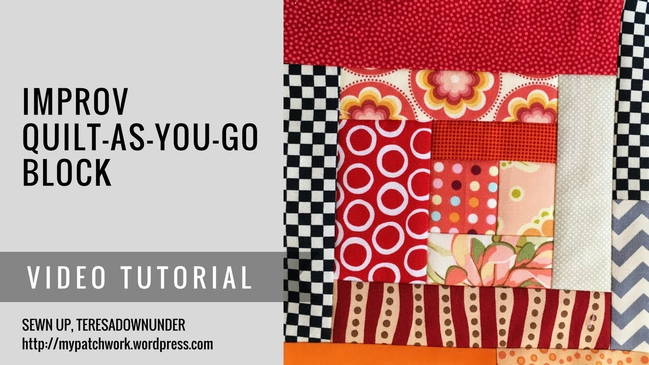 quilt as you go instructions youtube