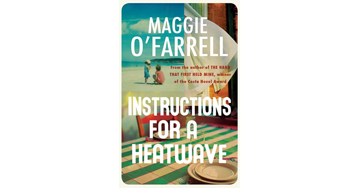 maggie o farrell instructions for a heatwave